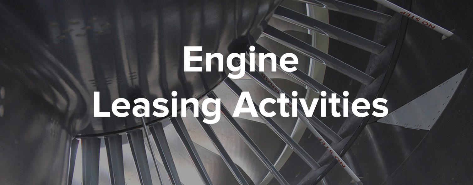 Engine Leasing Activities